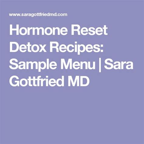 Hormones Detox by Hormone Reset Detox Recipes Sle Menu Gottfried