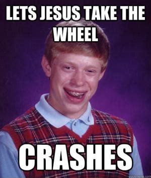 Bad Jesus Memes - wheel jokes kappit
