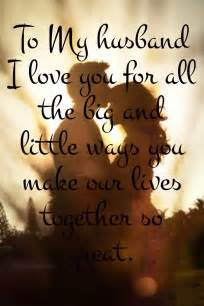to my husband i you for all the big and