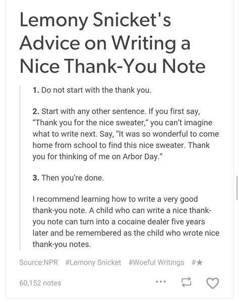 Thank You Letter For Reddit Lemony Snicket S Advice On Writing A Thank You Note