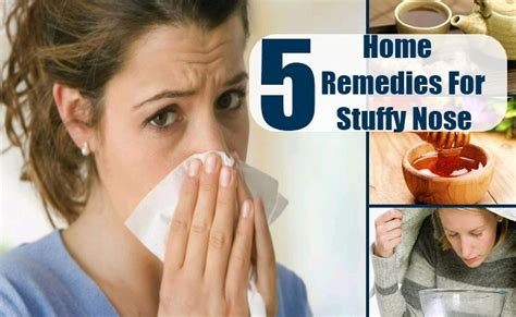 stuffy nose 5 home remedies for stuffy nose treatments cure for stuffy nose