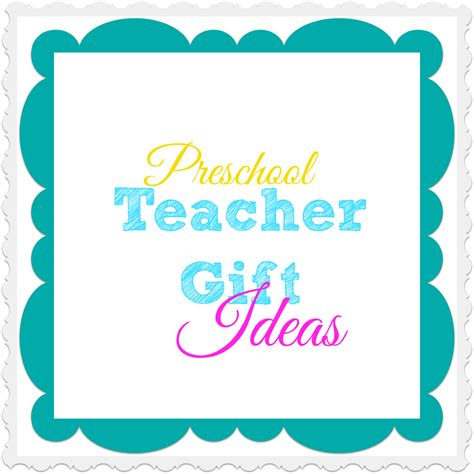 preschool teacher gift ideas what mommy does