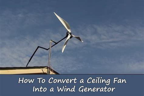 ceiling fan wind generator do it yourself 100watts ceiling fan wind turbine