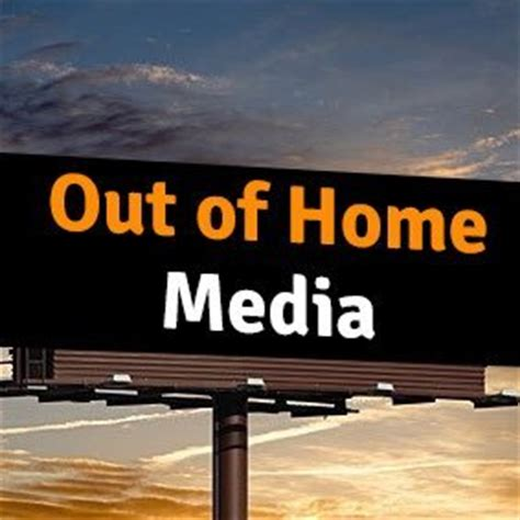 out of home media outofhome media