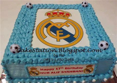 Kue Ultah Real Madrid cake station real madrid cake untuk nur alif