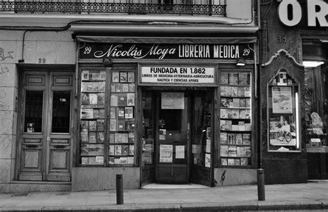 libreria madrid calle libreros 6 la librer 237 a m 225 s antigua de madrid ediciones la librer 237 a