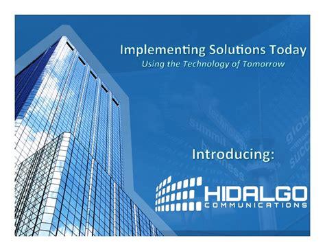 hidalgo slide share hidalgo communications communication integrator solutions