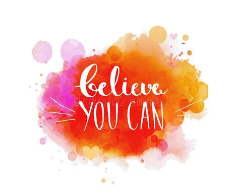 Believe You Can believe you can inspirational quote typography stock