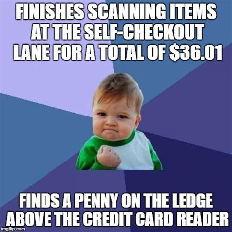 Self Checkout Meme - this happened to me the other day imgflip