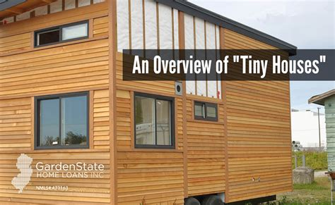 tiny house loans an overview of tiny houses garden state home loans