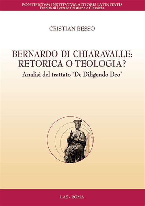 libreria ateneo salesiano bernardo di chiaravalle retorica o teologia www
