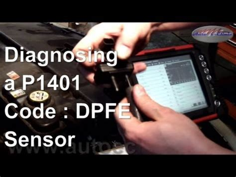 p1401 ford ranger how to diagnose and repair a p1401 code dpfe sensor