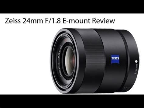Lensa Sony Zeiss 24mm F 1 8 zeiss e mount 24mm f 1 8 za review