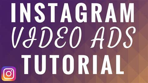 Tutorial Instagram Ads | instagram feed video ads tutorial 2018 instagram video