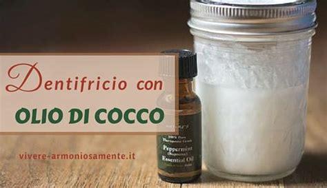 olio di cocco da cucina come fare un dentifricio con olio di cocco sano e