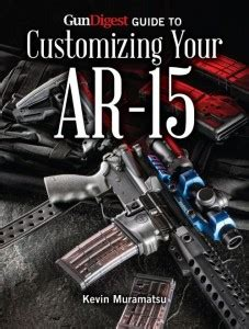 guns ammo guide to ar 15s a comprehensive guide to black guns books colt introduces new m a r c 901 series gun digest