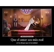 Que El Amor Sea M&225s Real  Desmotivaciones