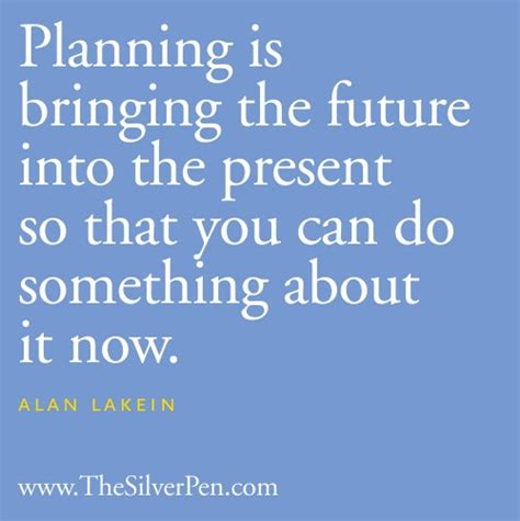Something About That by 62 Best Planning Quotes And Sayings