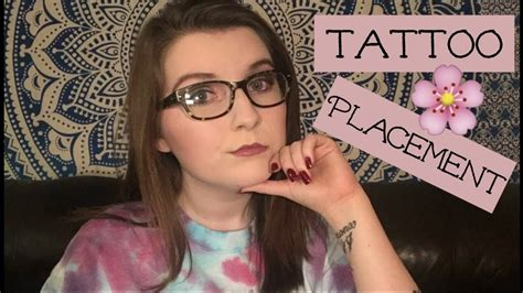 tattoo placement pros and cons tattoo placement pros cons youtube