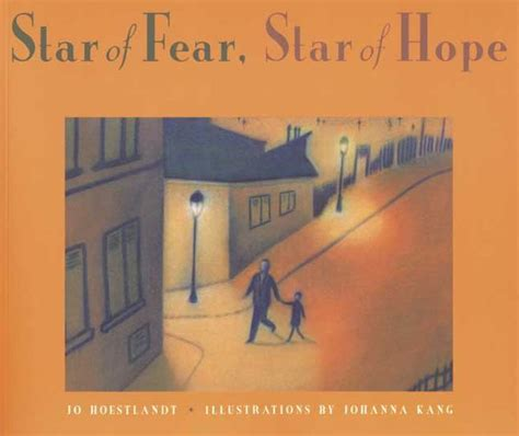 star of fear star of hope by jo hoestlandt kang