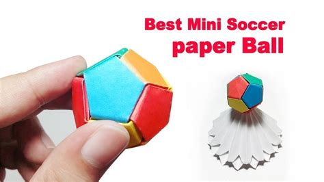 How To Make A Origami Soccer - paper soccer mini how to make paper soccer