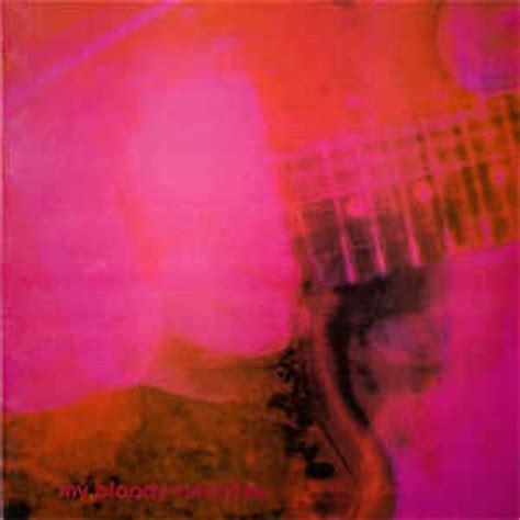 my bloody album my bloody loveless at discogs