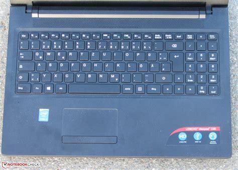 Keyboard Laptop Lenovo Ideapad 100 lenovo ideapad 100 15ibd notebook review notebookcheck net reviews