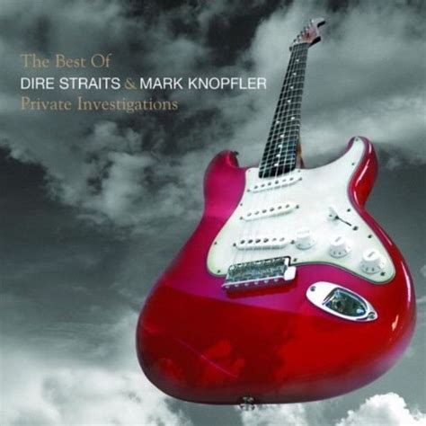 the best dire straits dire straits knopfler investigations