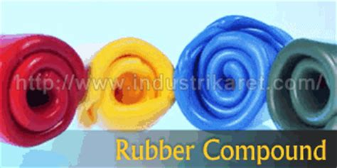 Karet Compound santo rubber company rubber industry rubber compound and