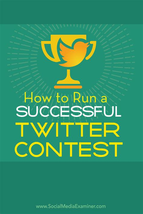 Twitter Sweepstakes - how to run a successful twitter contest social media examiner