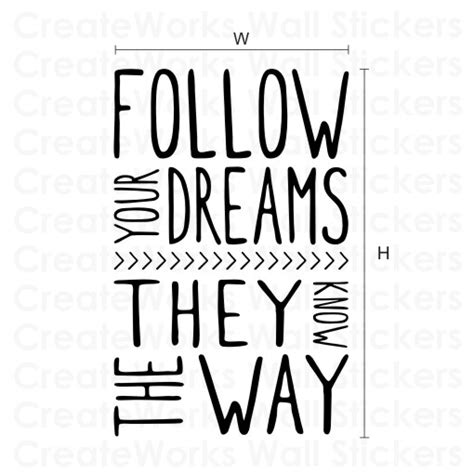 Design Own Wall Sticker follow your dreams quotes quotesgram