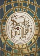 libro secretos de la luna secretos de la luna llena 1 alianzas editorial oc 233 ano