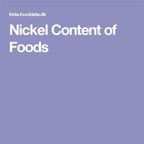 Detox Nickel Allergy by Nickel Content Of Foods From The Food Composition