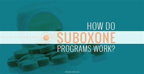 Suboxone Detox Centers In Utah by How Do Suboxone Programs Work