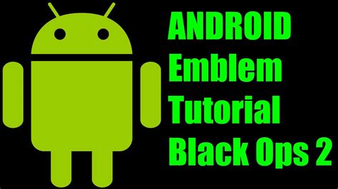 android queue tutorial black ops 2 android emblem tutorial youtube
