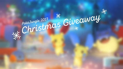 Giveaway Sites - pok 233 jungle christmas 2017 giveaway pok 233 jungle net latest pok 233 mon sun moon