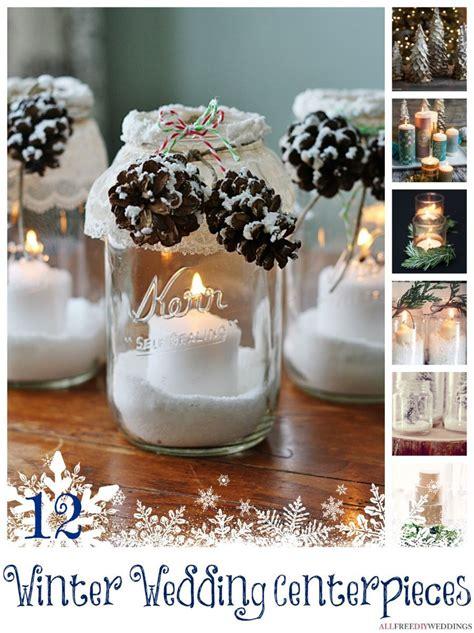 winter centerpieces diy 24 diy wedding centerpieces for your winter wedding wedding centerpieces diy wedding and