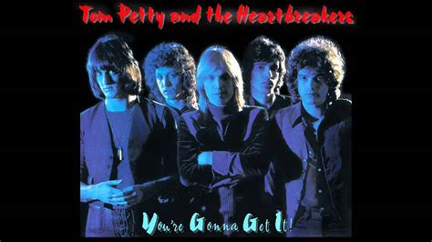 Tom Petty--Restless--You're Gonna Get It! (WMG) - YouTube Gonna Get It
