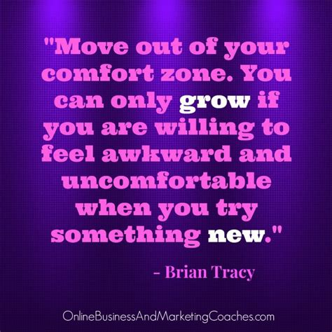 out of your comfort zone quotes brian tracy quotes quotesgram