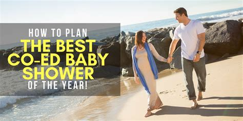 Coed Baby Shower Etiquette by How To Plan The Best Co Ed Baby Shower Of The Year