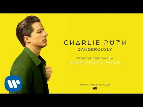 charlie puth official charlie puth dangerously official audio youtube