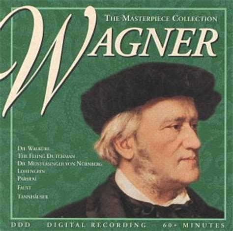 best of wagner masterpiece collection masterpiece collection wagner