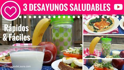 4 recetas cenas saludables menos 5 minutos 3 desayunos saludables en menos de 5 minutos las recetas