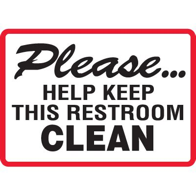 Bathroom Signs For Cleanliness by Bathroom Signs For Cleanliness
