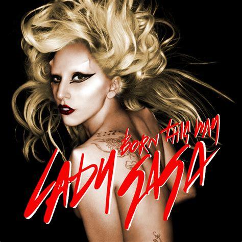 born lady gaga lyrics lady gaga born this way world of music mania