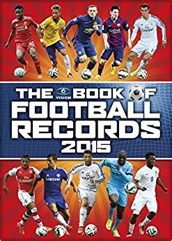 vision book of football records 2015 the amazon co uk clive batty 9781909534292 books