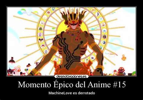 imagenes epicas anime momento 201 pico del anime 15 desmotivaciones