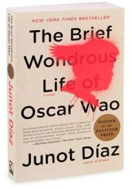 The Brief Wondrous Of Oscar Wao Bhs Indonesia the brief wondrous of oscar wao by junot d 237 az 9781594483295 paperback barnes noble