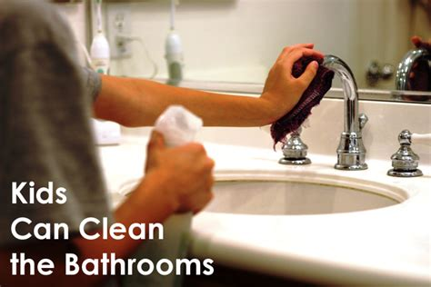 Kids Can Clean The Bathrooms | kids can clean the bathrooms