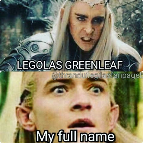 Legolas Memes - 17 best ideas about legolas on pinterest orlando bloom